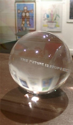 Jenny Holzer, The Future is Stupid