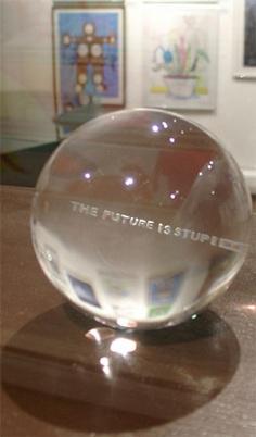 Jenny Holzer, The Future is Stupid